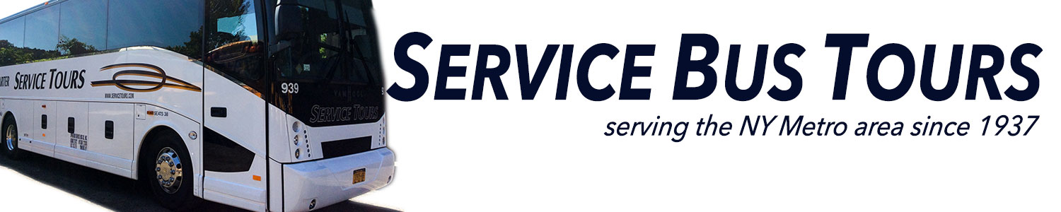 Service Bus Tours | Serving the NY Metro Area since 1937